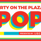 Party on the Plaza
