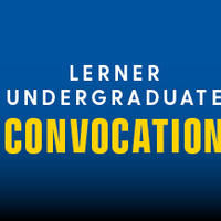 Lerner College Undergraduate Convocation - Ceremony 2
