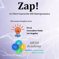 Zap! A 2-part course for USC Entrepreneurs