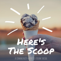 Here's the Scoop | A community-wide ice cream social