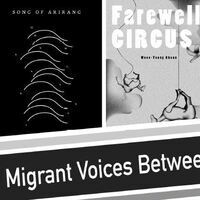 Migrant Voices Between Korea and China