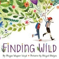 """Children's Story Time: """"Finding Wild"""""""