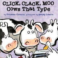 "Children's Story Time: ""Click Clack Moo: Cows that Type"""