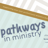 Pathways in Ministry:  Strengthening Interview Skills