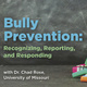Bully Prevention: Recognizing, Reporting, and Responding