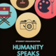Humanity Speaks Open House