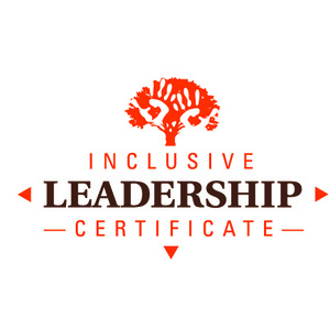 "Inclusive Leadership Certificate: Session 7 ""Final Reflections"""