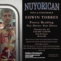 Edwin Torres - Nuyorican Poet & Performer