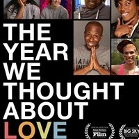 LGBTQ Film Series Screening of The Year We Thought About Love