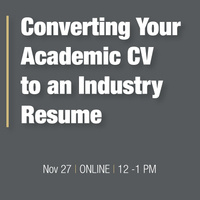 ONLINE: Converting Your Academic CV to an Industry Resume