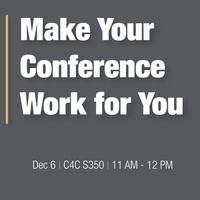 Make Your Conference Work for You