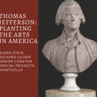 Thomas Jefferson: Planting the Arts in America