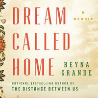 Author Event - A Dream Called Home by Reyna Grande