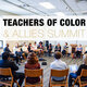 Teachers of Color and Allies (TOCA) Summit
