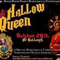 HallowQueen: A Brutal Burlesque & Variety Show 10/20