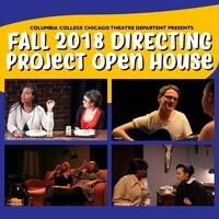 Fall 2018 Directing Project Open House