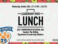 Leadership Over Lunch: Self-Promotion in the Digital Age