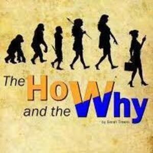 """The How and Why"" by Sarah Treem  - Theatre and Film Elsewhere Production"