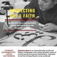 HAJI NOOR DEEN: MASTER OF ARABIC AND CHINESE CALLIGRAPHY - USC Event