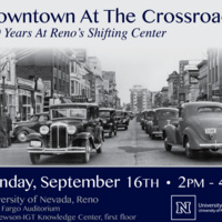 Downtown at the Crossroads: 150 years at Reno's shifting center