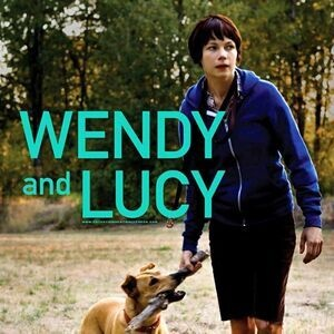 """Wendy and Lucy""  film screening - Tuesdays at the Gish spring film series"