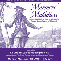 """Mariners' Maladies: Examining Medical Equipage from the """"Queen Anne's Revenge"""" Shipwreck"""