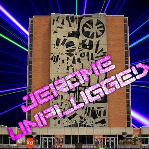 Jerome Unplugged