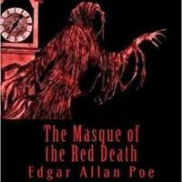 "Sunday Reading: ""Masque of the Red Death"""