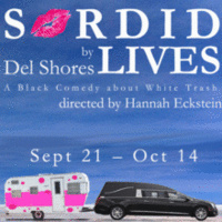 Sordid Lives by Del Shores