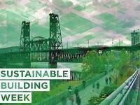 Portland Sustainable Building Week 2018