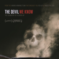 The Devil We Know: Screening and Q&A