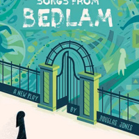 Songs From Bedlam