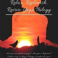 Relax, Replenish, Revive Yoga Series