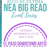 Bless Me, Ultima: NEA Big Read Event Series