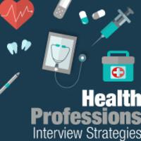 Health Professions - Interview Strategies