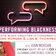 Performing Blackness Series