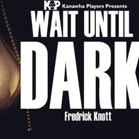 Kanawha Players Presents Wait Until Dark