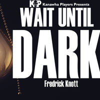 Kanawha Players Presents Wait Until Dark