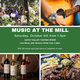 Music at the Mill – Capay Valley