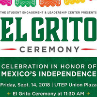 UTEP's El Grito Ceremony: Commemoration of the Declaration of Mexican Independence