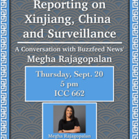 Reporting on Xinjiang, China and Surveillance: A Conversation with Buzzfeed News' Megha Rajagopalan