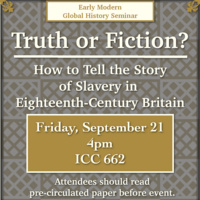 Truth or Fiction? How to Tell the Story of Slavery in Eighteenth-Century Britain