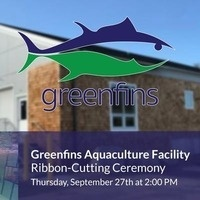 Greenfins Aquaculture Facility Ribbon-Cutting Ceremony