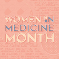 Women in Medicine Month - Rotating Roundtables ft. Nontraditional Career Paths, Women in Leadership, and more!