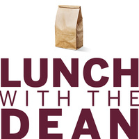 Lunch with the dean