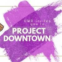 UMR Project Downtown