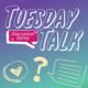 Tuesday Talk - Grrrl Talk