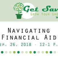 Get Savvy: Navigating Your Financial Aid