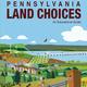 Pennsylvania Land Choices Educator Workshop