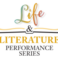 LIfe and Literature Performance Series